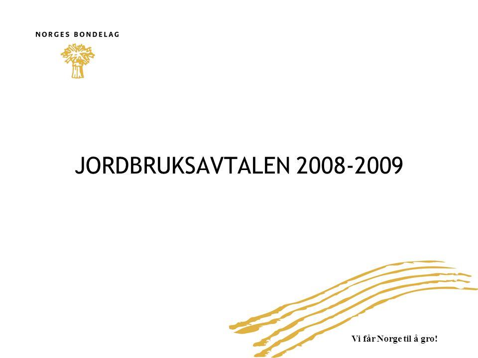 JORDBRUKSAVTALEN 2008-2009