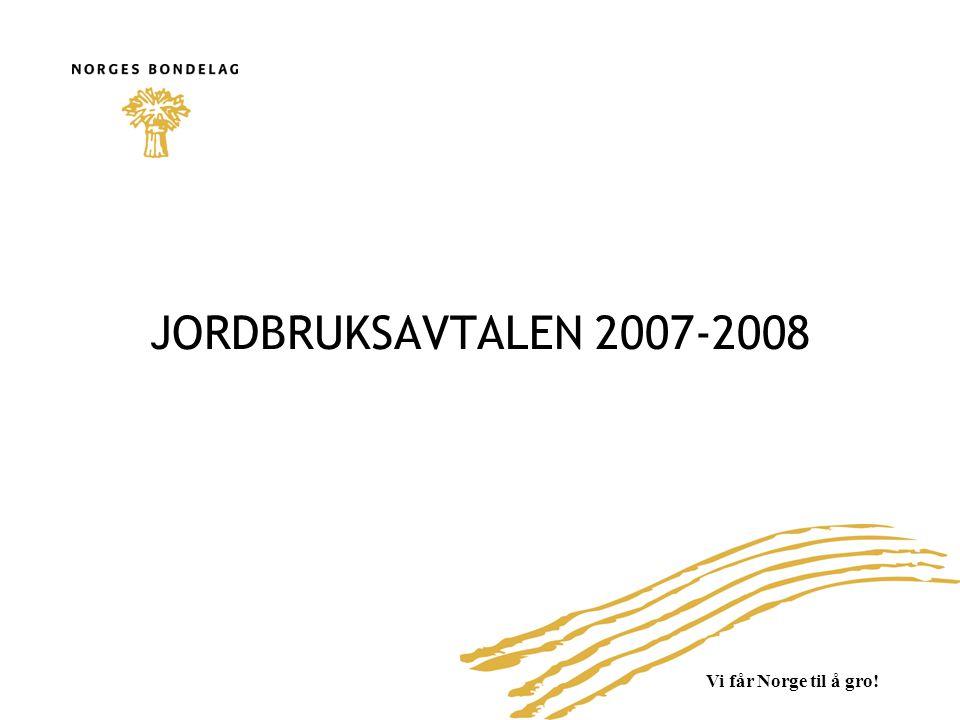 JORDBRUKSAVTALEN 2007-2008
