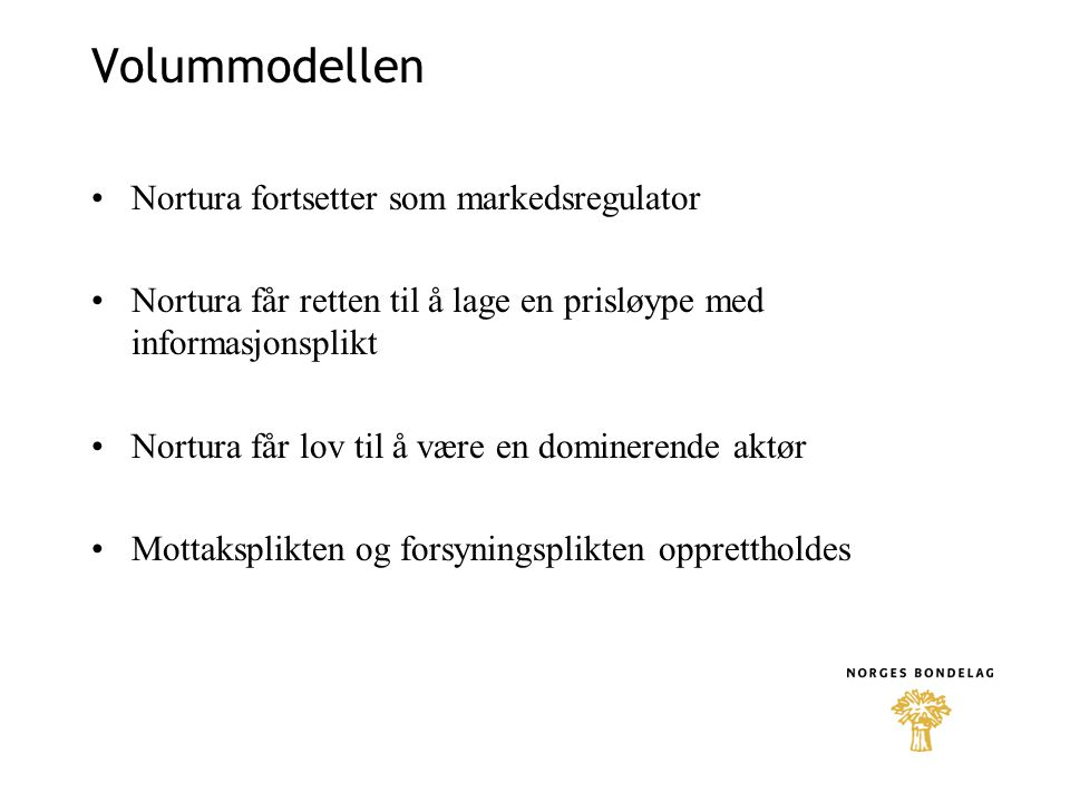 Volummodellen Nortura fortsetter som markedsregulator