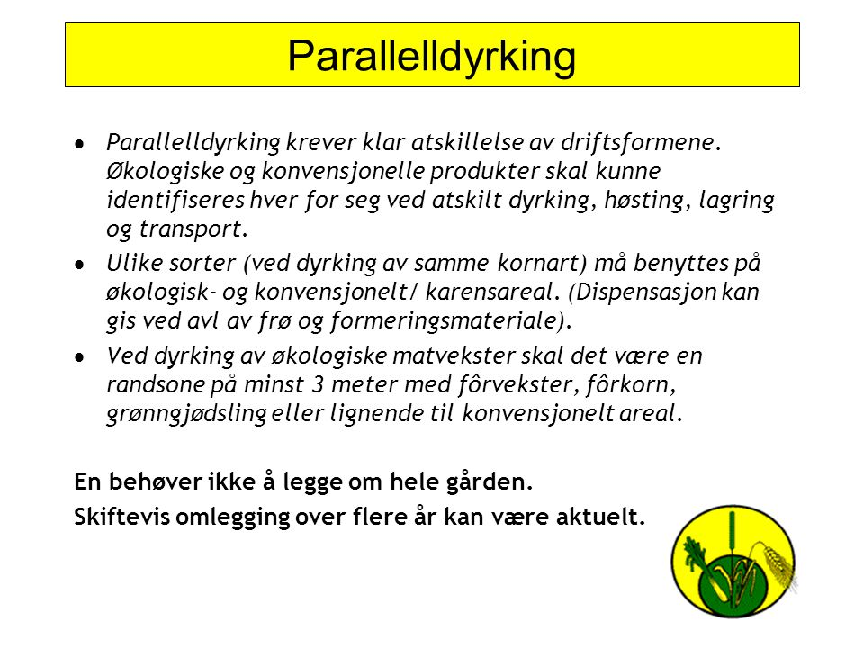 Parallelldyrking