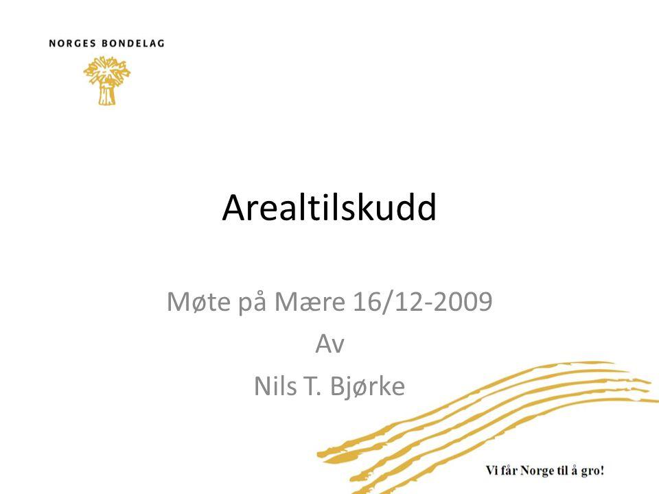 Møte på Mære 16/12-2009 Av Nils T. Bjørke