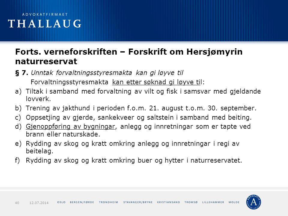 Forts. verneforskriften – Forskrift om Hersjømyrin naturreservat