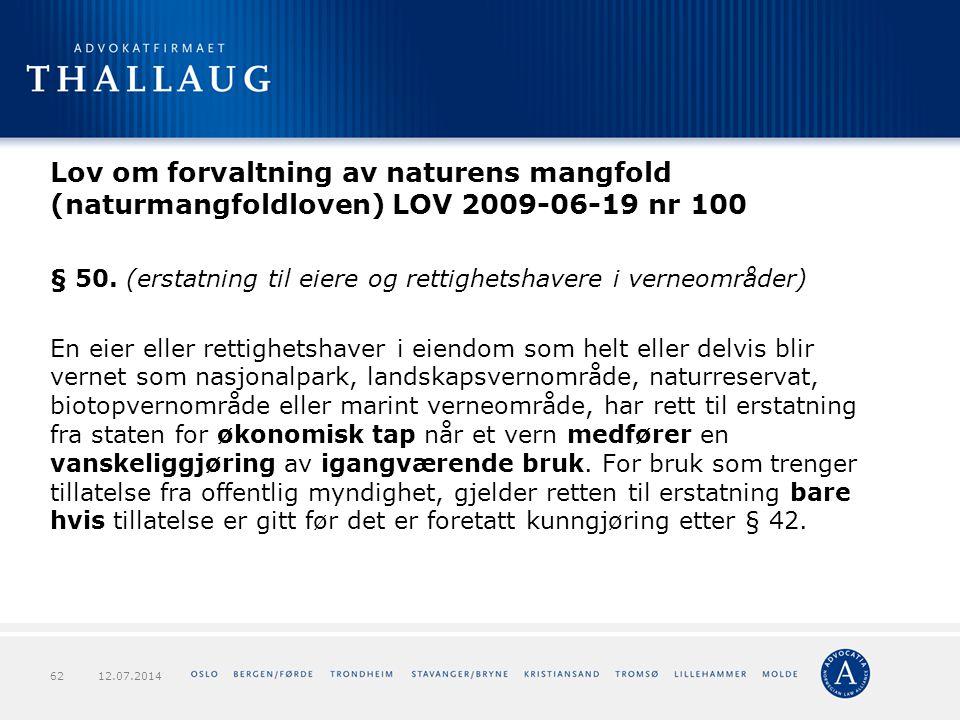Lov om forvaltning av naturens mangfold (naturmangfoldloven) LOV 2009-06-19 nr 100