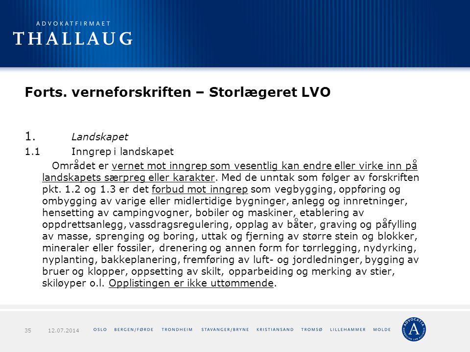 Forts. verneforskriften – Storlægeret LVO