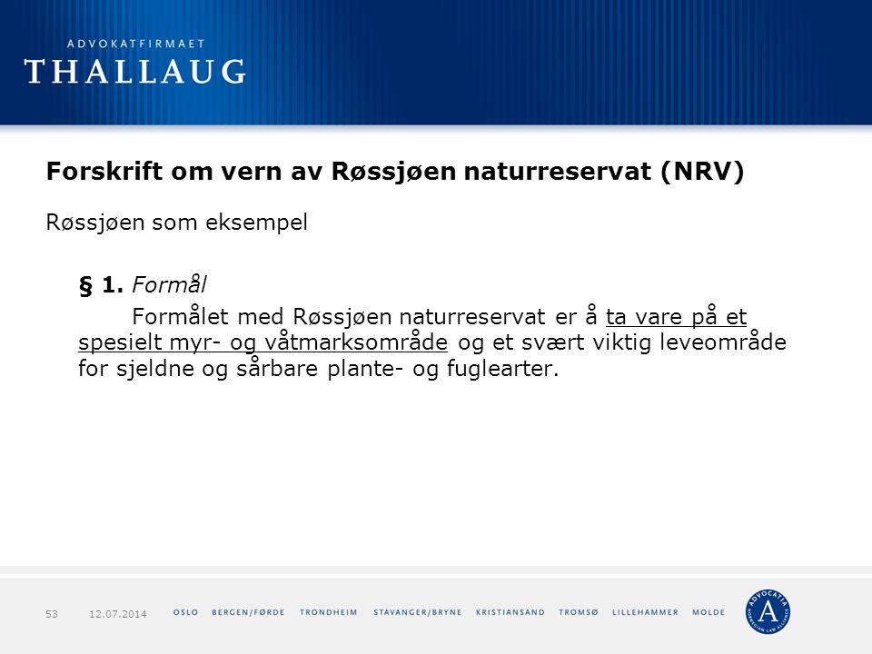 Forskrift om vern av Røssjøen naturreservat (NRV)