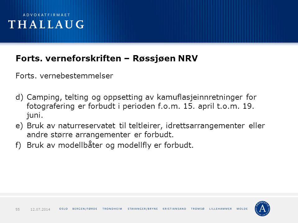 Forts. verneforskriften – Røssjøen NRV