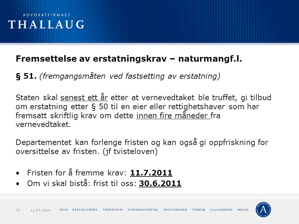 Fremsettelse av erstatningskrav – naturmangf.l.
