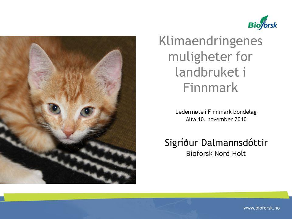 Klimaendringenes muligheter for landbruket i Finnmark