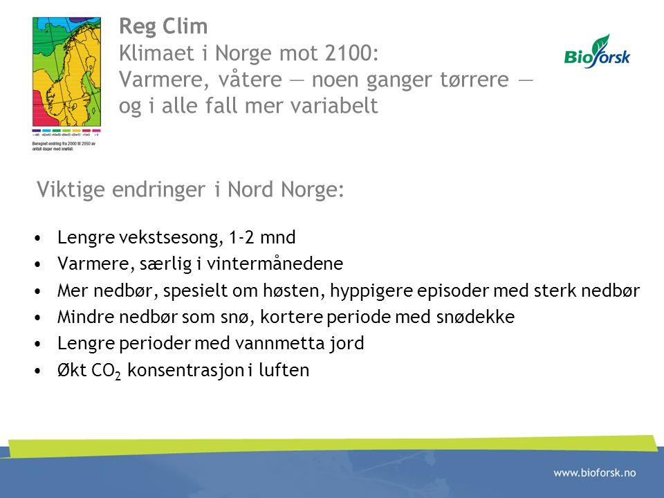 Viktige endringer i Nord Norge: