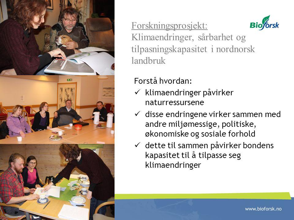Klimaendringer, sårbarhet og tilpasningskapasitet i nordnorsk landbruk