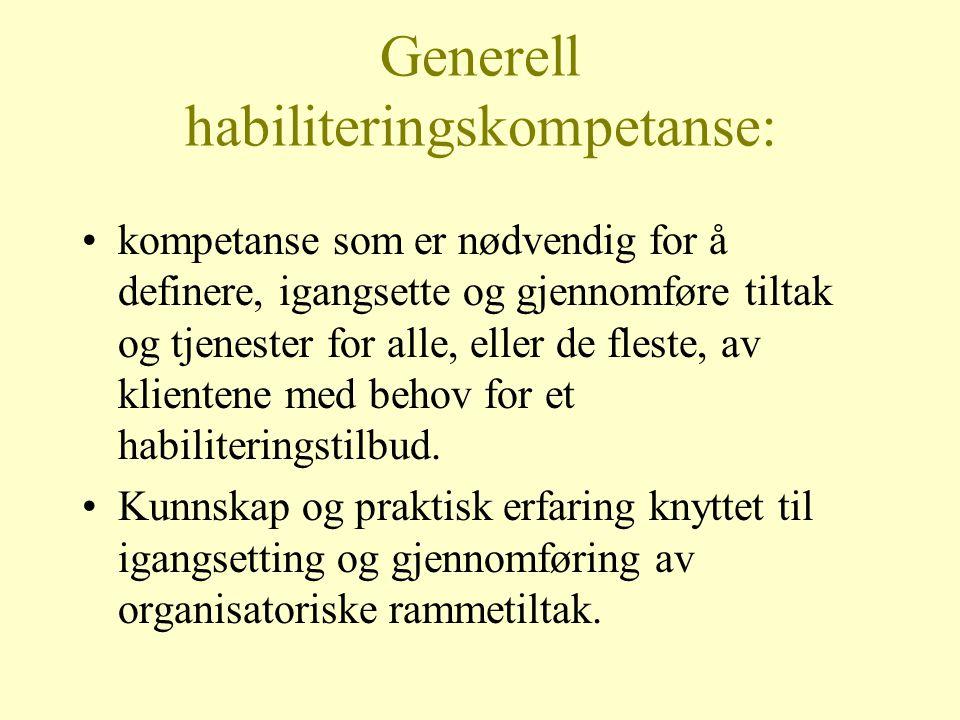 Generell habiliteringskompetanse: