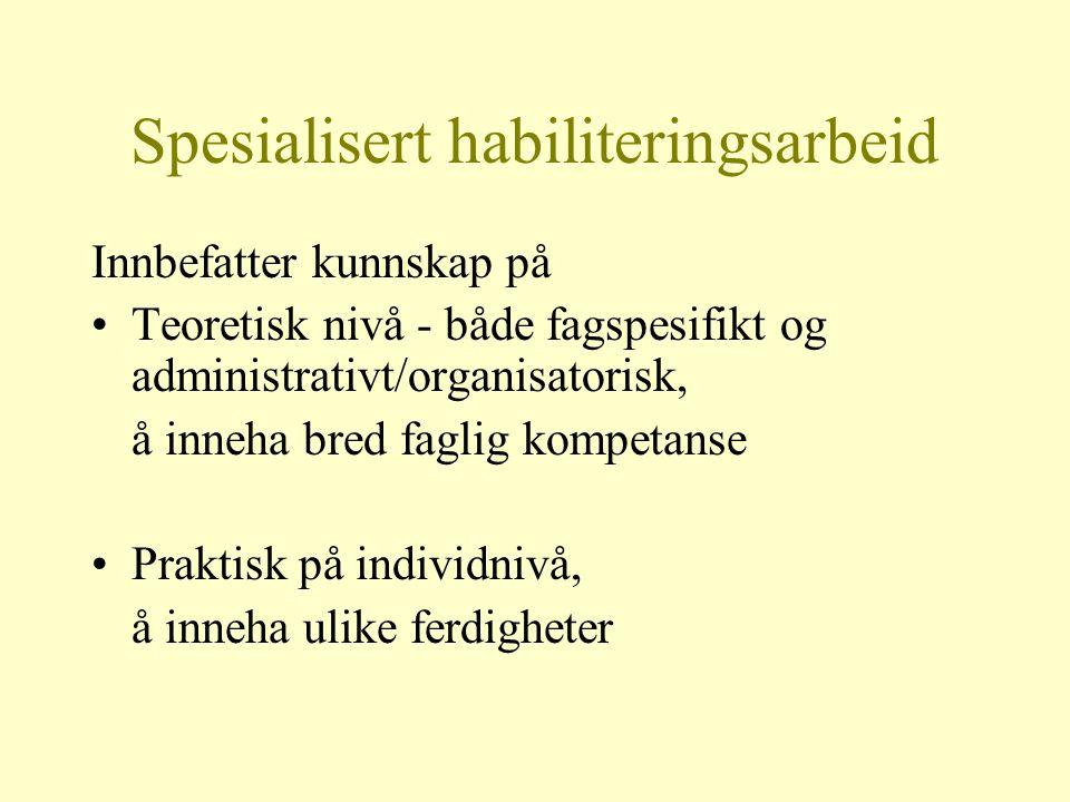 Spesialisert habiliteringsarbeid