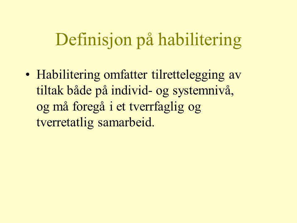 Definisjon på habilitering