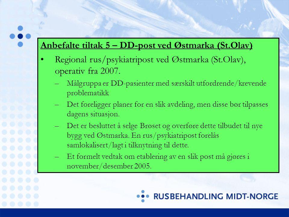 Anbefalte tiltak 5 – DD-post ved Østmarka (St.Olav)