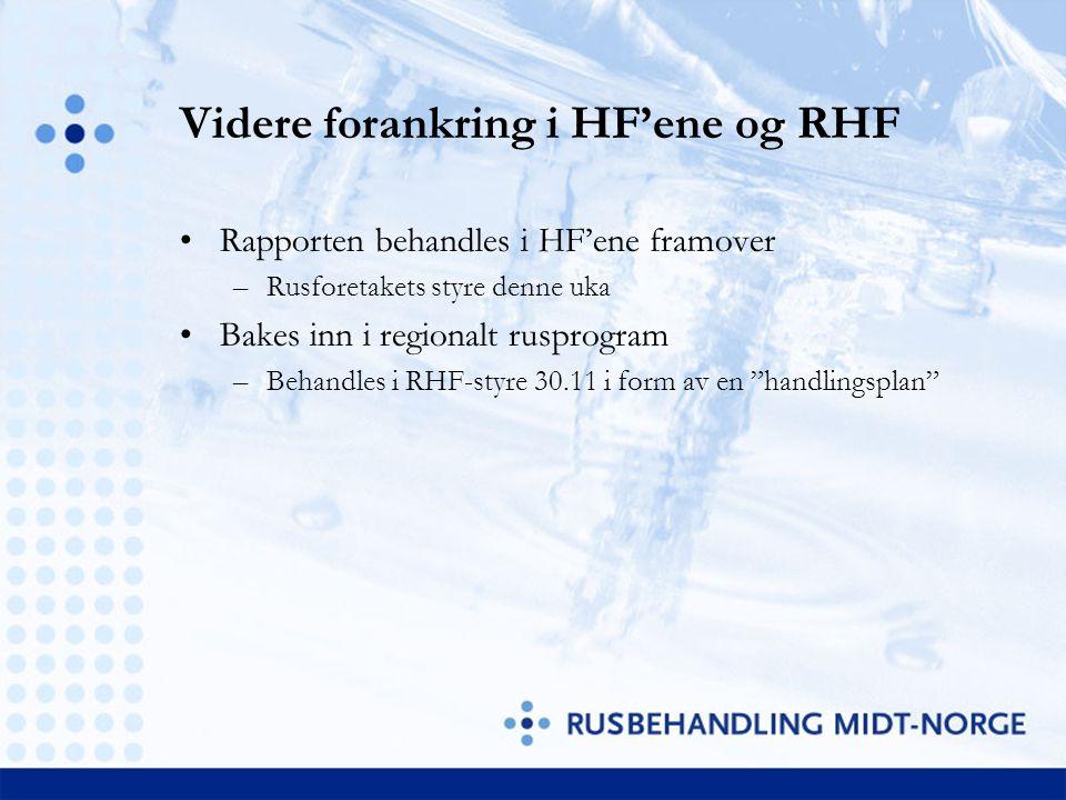 Videre forankring i HF'ene og RHF