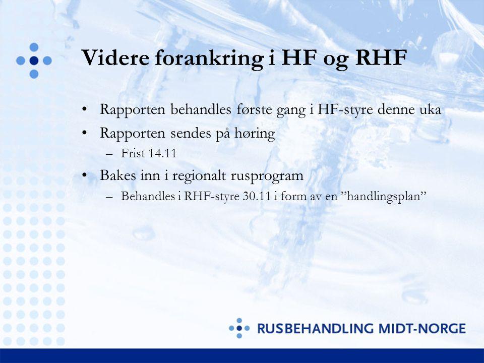 Videre forankring i HF og RHF