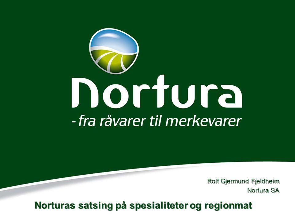 Norturas satsing på spesialiteter og regionmat