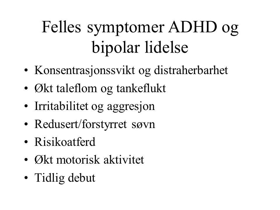 Felles symptomer ADHD og bipolar lidelse