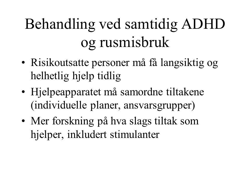 Behandling ved samtidig ADHD og rusmisbruk