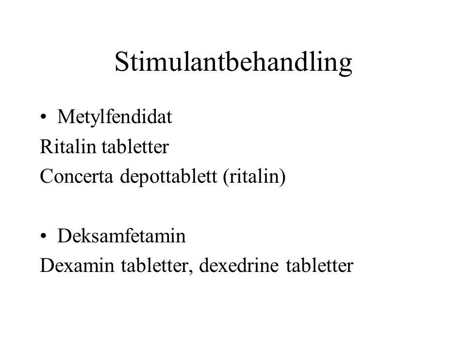 Stimulantbehandling Metylfendidat Ritalin tabletter