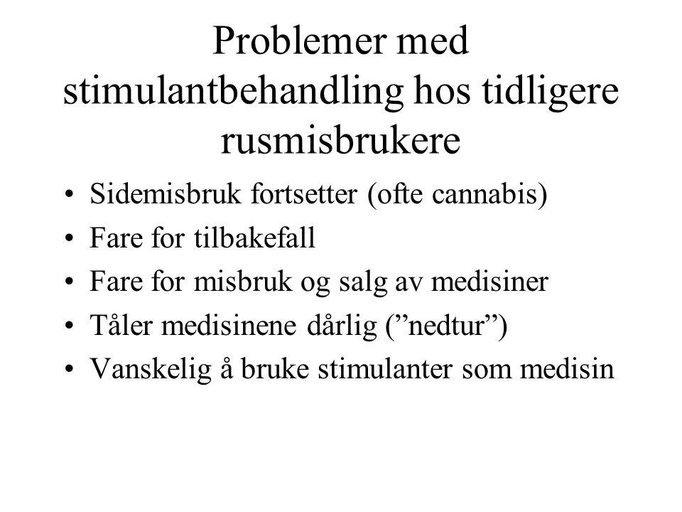 Problemer med stimulantbehandling hos tidligere rusmisbrukere