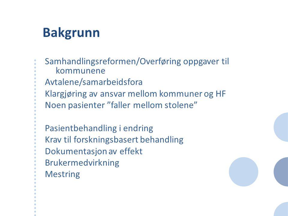 Bakgrunn Samhandlingsreformen/Overføring oppgaver til kommunene
