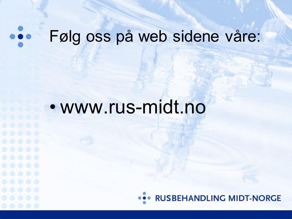 Følg oss på web sidene våre: