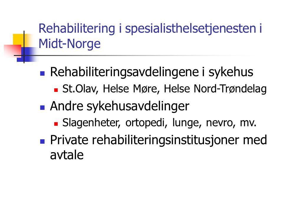 Rehabilitering i spesialisthelsetjenesten i Midt-Norge