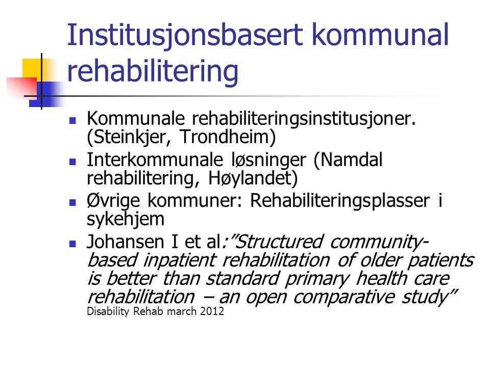 Institusjonsbasert kommunal rehabilitering