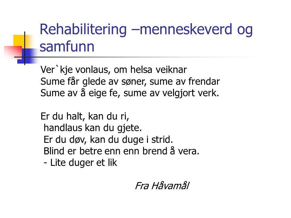 Rehabilitering –menneskeverd og samfunn