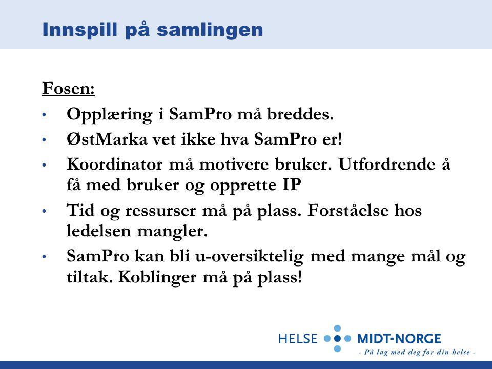 Innspill på samlingen Fosen: Opplæring i SamPro må breddes. ØstMarka vet ikke hva SamPro er!