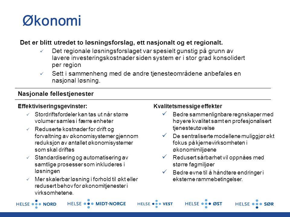 Økonomi Det er blitt utredet to løsningsforslag, ett nasjonalt og et regionalt.