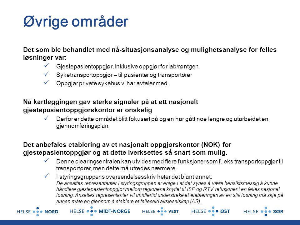 Øvrige områder Det som ble behandlet med nå-situasjonsanalyse og mulighetsanalyse for felles løsninger var:
