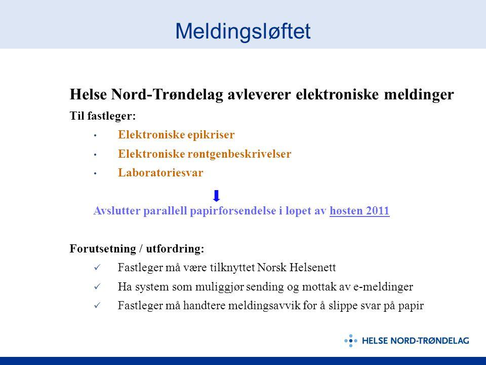 Meldingsløftet Helse Nord-Trøndelag avleverer elektroniske meldinger