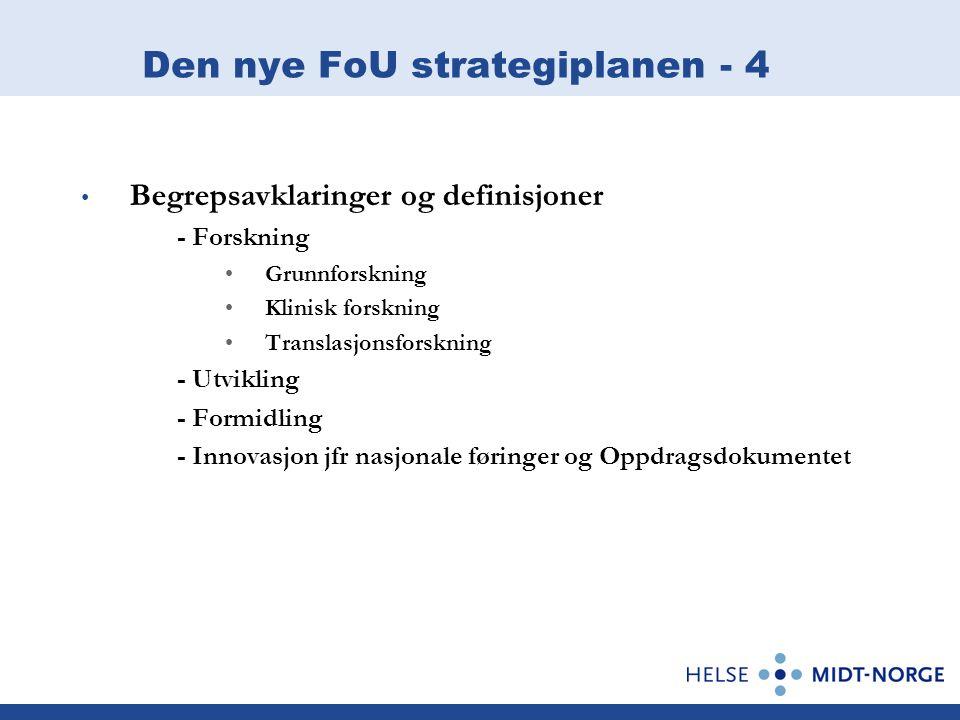 Den nye FoU strategiplanen - 4