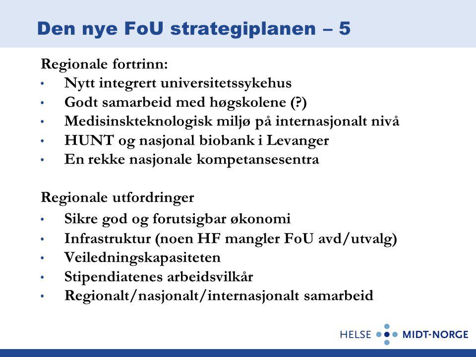 Den nye FoU strategiplanen – 5