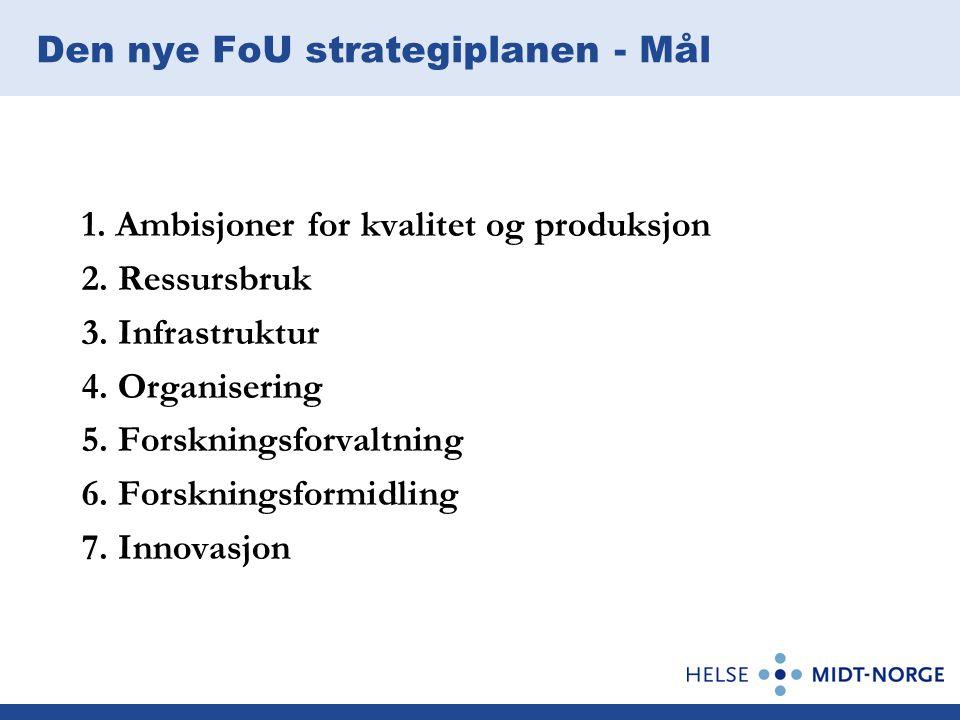 Den nye FoU strategiplanen - Mål