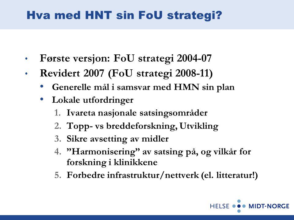 Hva med HNT sin FoU strategi