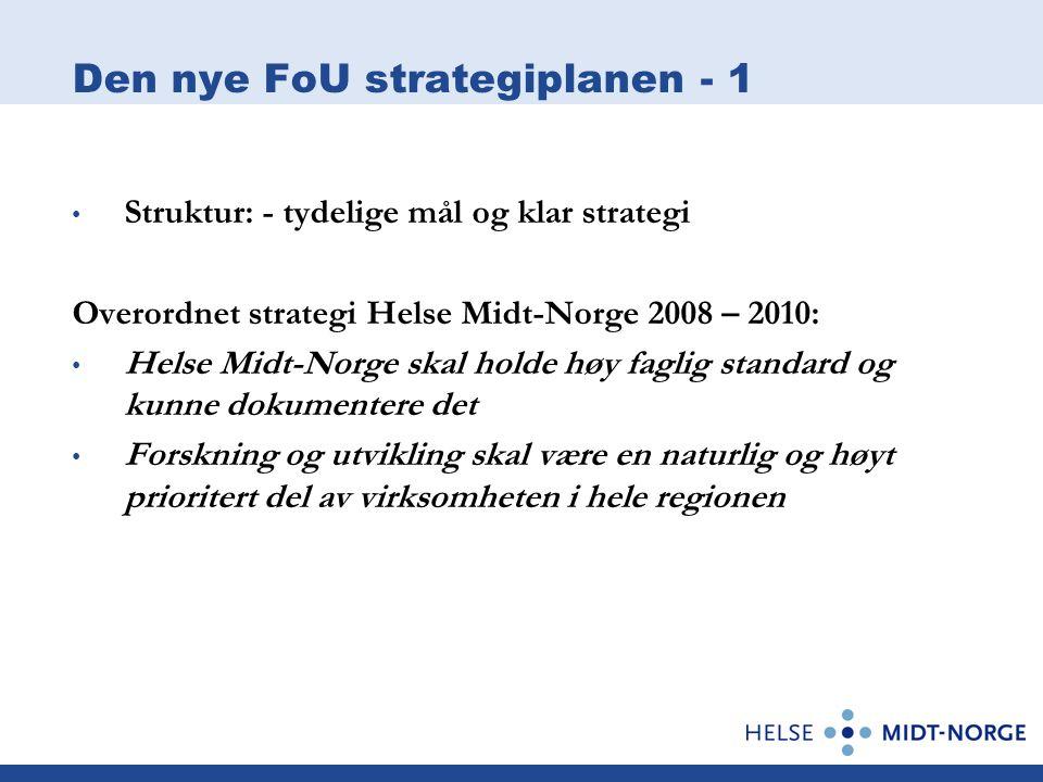 Den nye FoU strategiplanen - 1
