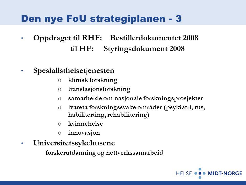 Den nye FoU strategiplanen - 3