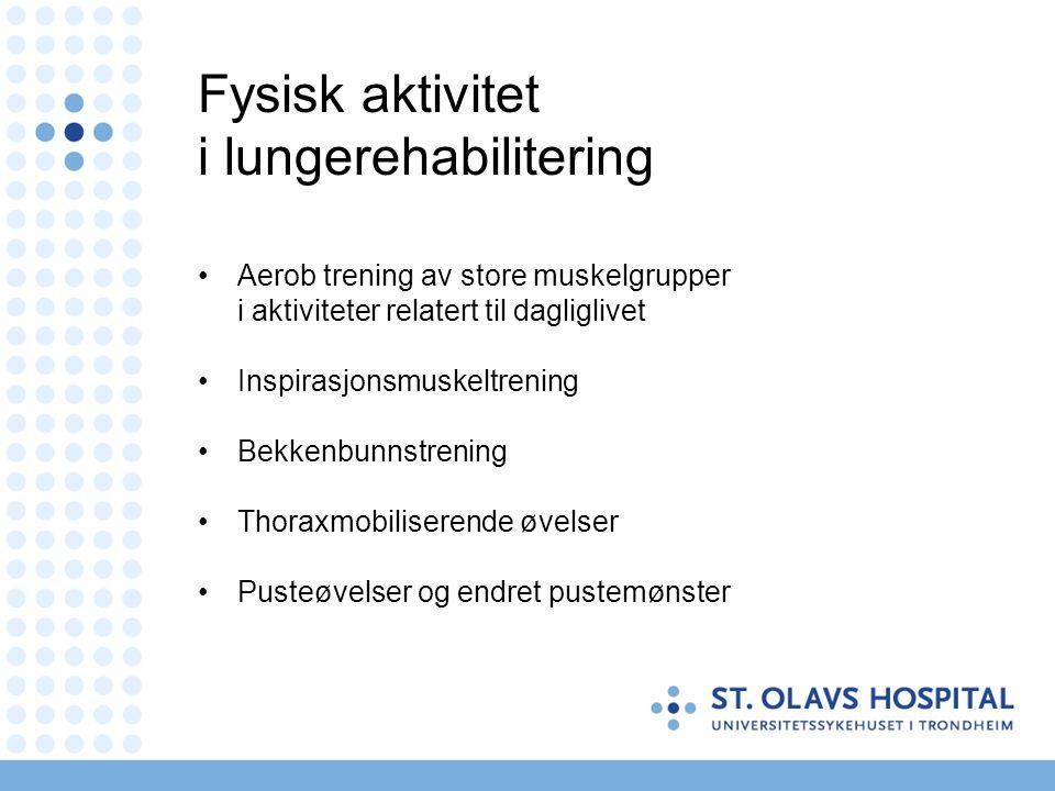 Fysisk aktivitet i lungerehabilitering