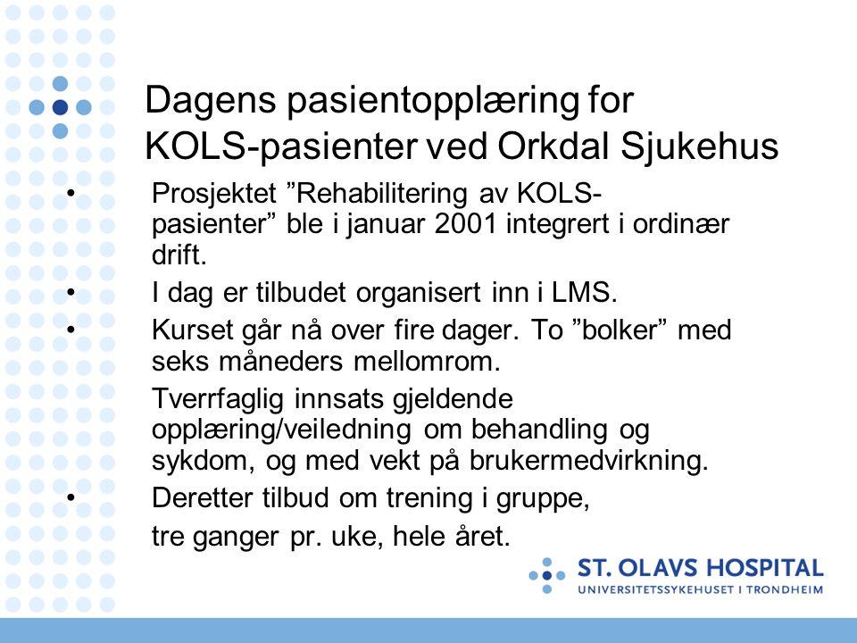 Dagens pasientopplæring for KOLS-pasienter ved Orkdal Sjukehus