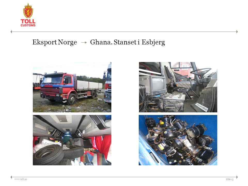 Eksport Norge Ghana. Stanset i Esbjerg