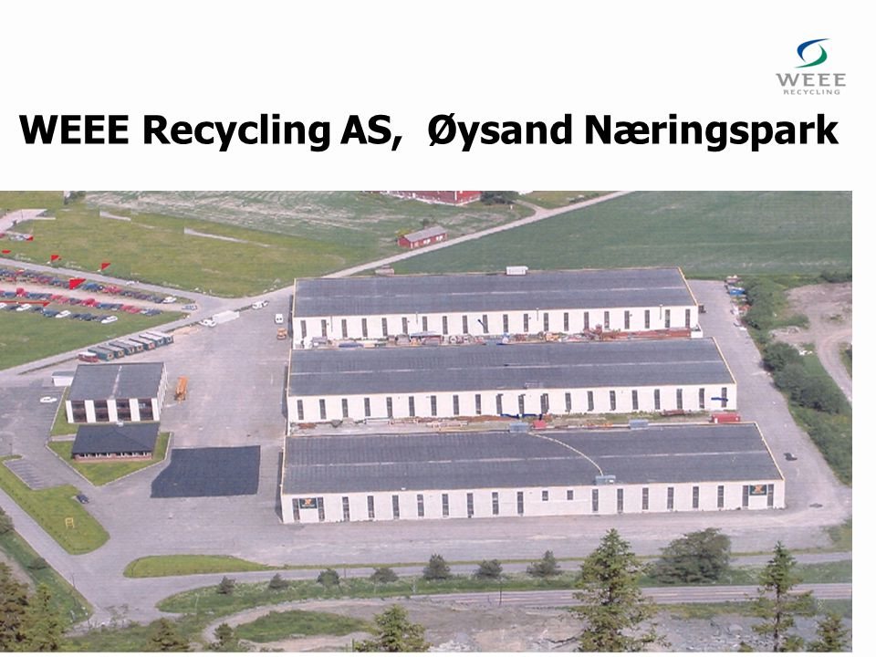 WEEE Recycling AS, Øysand Næringspark