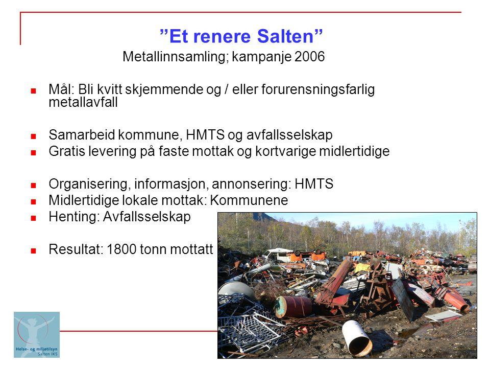 Metallinnsamling; kampanje 2006