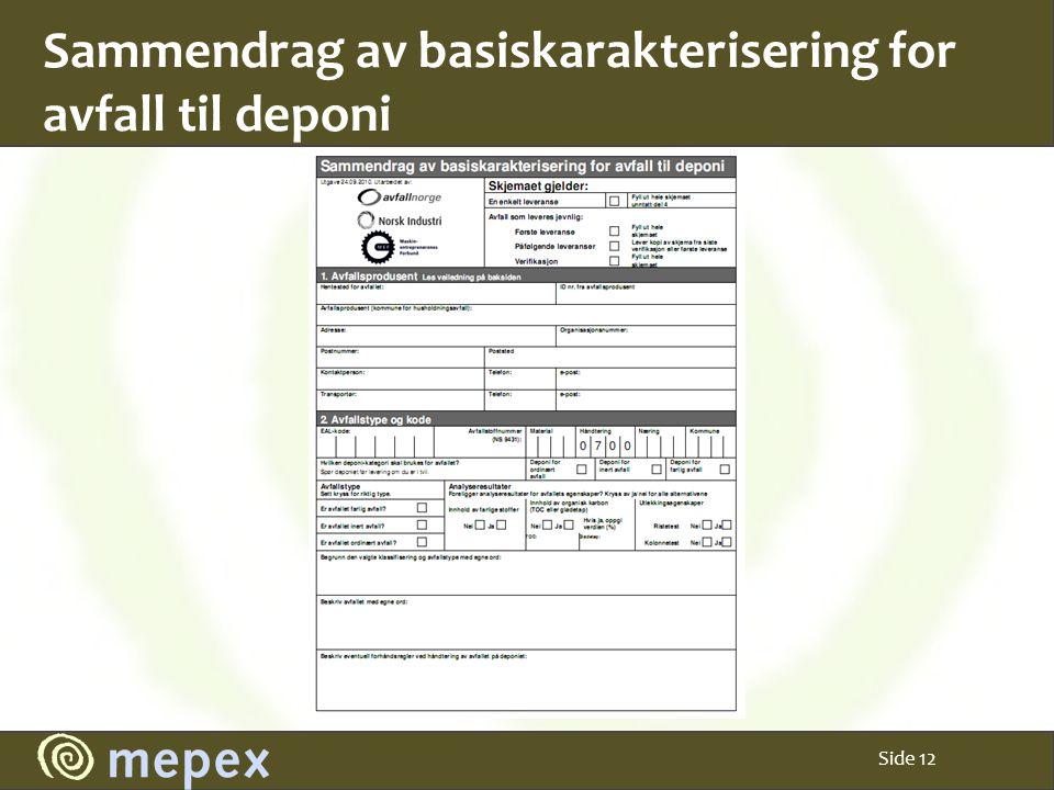 Sammendrag av basiskarakterisering for avfall til deponi