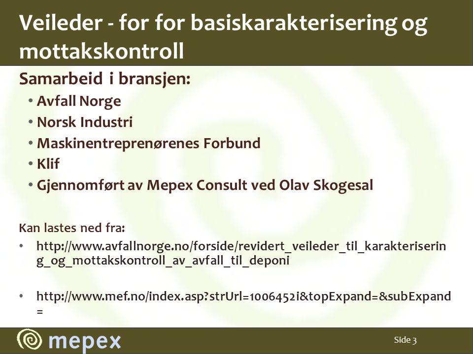 Veileder - for for basiskarakterisering og mottakskontroll