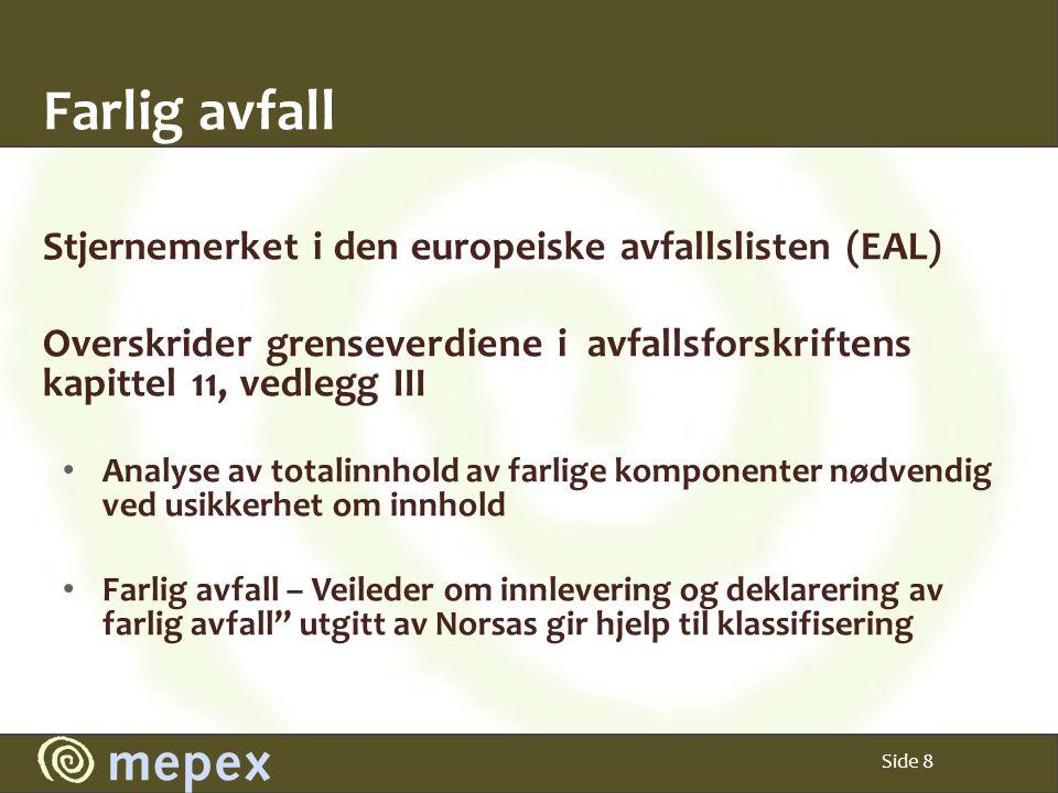 Farlig avfall Stjernemerket i den europeiske avfallslisten (EAL)