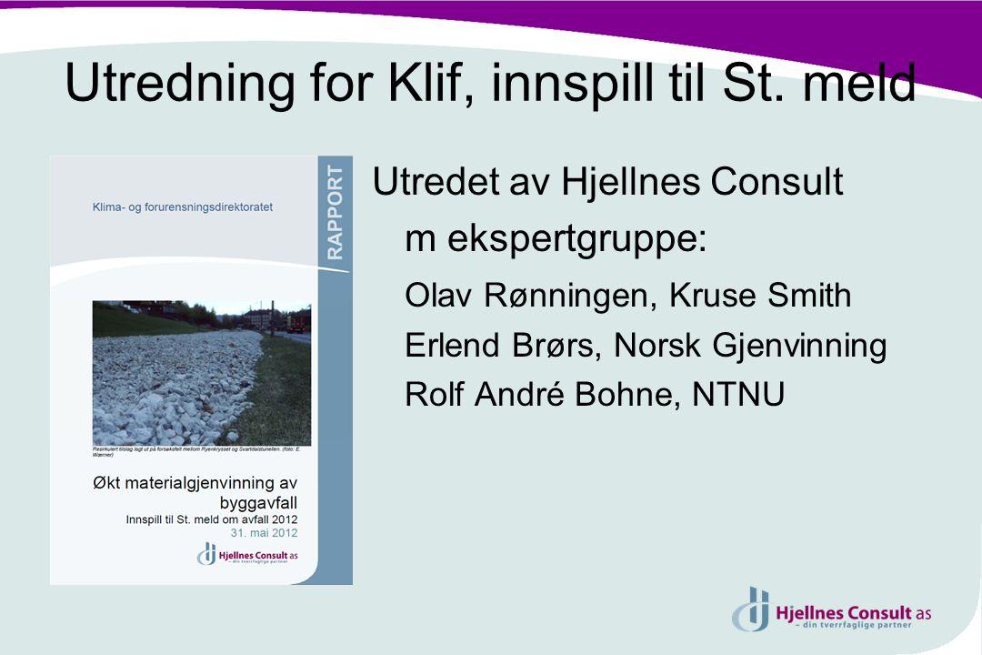 Utredning for Klif, innspill til St. meld
