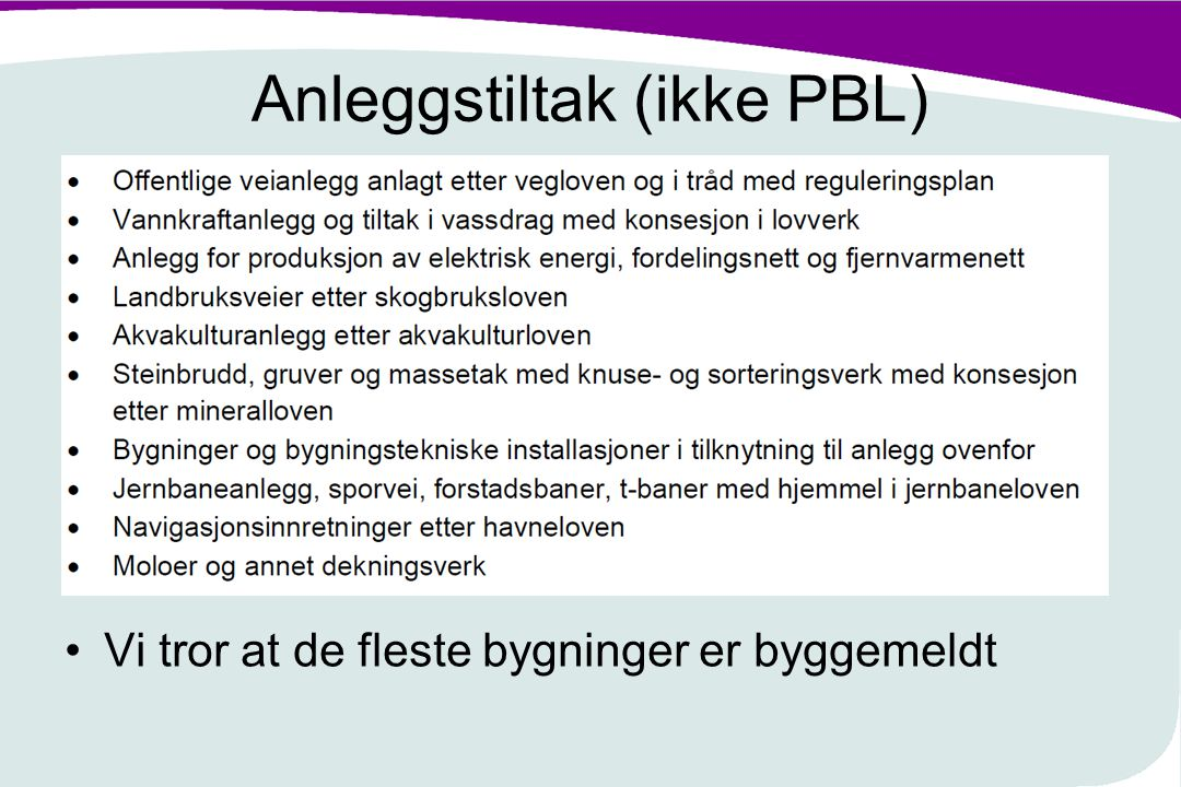 Anleggstiltak (ikke PBL)